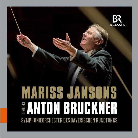 Mariss Jansons: Symphonien Anton Bruckner © BR-KLASSIK Label